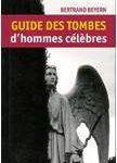 Guide des tombes d'hommes célèbres (2008)