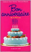 Bon anniversaire, de 1 à 100 ans !